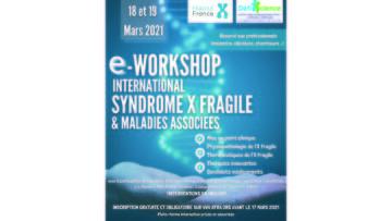 E-Workshop International sur le syndrome X Fragile et les Maladies Associées